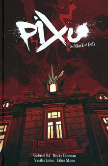 PIXU VOL 1 MARK OF EVIL HC
