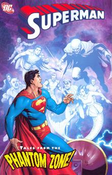 SUPERMAN TALES FROM THE PHANTOM ZONE TP