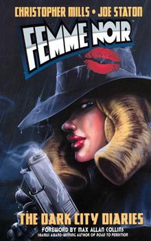 FEMME NOIR VOL 1 DARK CITY DIARIES TP