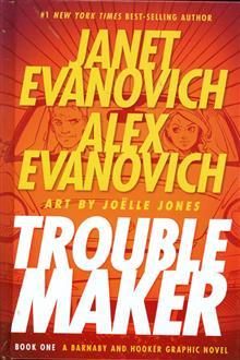 JANET EVANOVICH TROUBLEMAKER HC BOOK 01