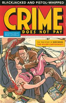 BLACKJACKED & PISTOL WHIPPED CRIME DOES NOT PAY PRIMER
