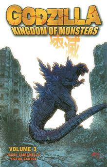 GODZILLA KINGDOM OF MONSTERS TP VOL 03