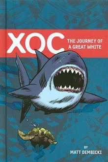 XOC JOURNEY OF A GREAT WHITE HC