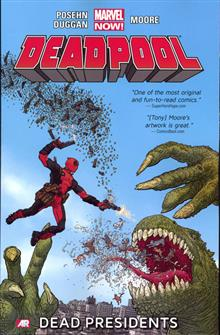 DEADPOOL TP VOL 01 DEAD PRESIDENTS NOW