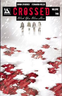 CROSSED WISH YOU WERE HERE TP VOL 02 (MR)