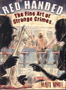 RED HANDED FINE ART STRANGE CRIMES HC
