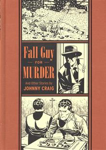 EC JOHNNY CRAIG FALL GUY FOR MURDER HC