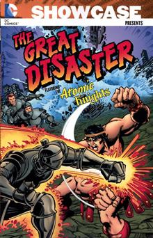 SHOWCASE PRESENTS GREAT DISASTER FEAT THE ATOMIC KNIGHTS TP