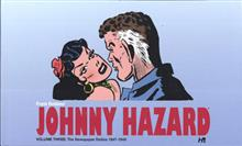 JOHNNY HAZARD DAILIES HC VOL 03 1947-1949