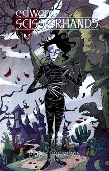 EDWARD SCISSORHANDS TP VOL 01 PARTS UNKNOWN