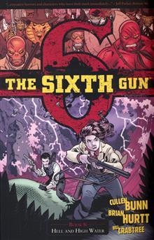 SIXTH GUN TP VOL 08 HELL AND HIGH WATER