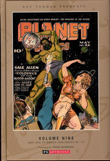 ROY THOMAS PRESENTS PLANET COMICS HC VOL 09