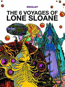 LONE SLOANE GN VOL 01 (OF 3) 6 VOYAGES (CURR PTG) (A)