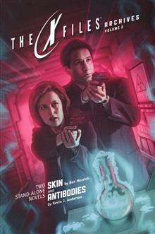 X-FILES ARCHIVES TP VOL 02 SKIN & ANTIBODIES (PROSE)