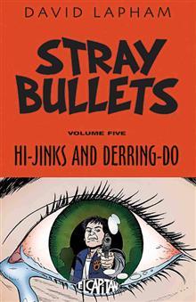 STRAY BULLETS TP VOL 05 HI-JINKS & DERRING-DO (MR)