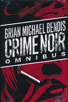 BRIAN-MICHAEL-BENDIS-CRIME-NOIR-OMNIBUS-HC-(MR)