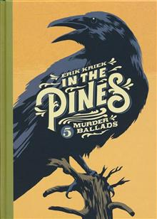 IN THE PINES 5 MURDER BALLADS HC (MR)