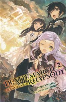 DEATH MARCH TO PARALLEL WORLD RHAPSODY LIGHT NOVEL VOL 02