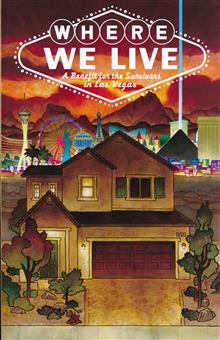 WHERE WE LIVE LAS VEGAS SHOOTING BENEFIT ANTHOLOGY TP