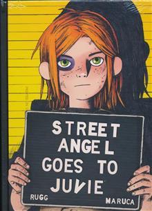 STREET ANGEL GOES TO JUVIE HC