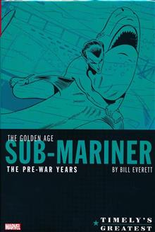TIMELYS GREATEST GOLDEN AGE SUB-MARINER BY EVERETT HC