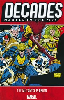 DECADES MARVEL 90S TP MUTANT X-PLOSION