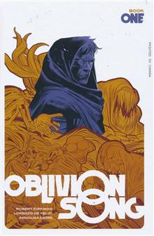 OBLIVION SONG BY KIRKMAN & DE FELICI HC BOOK 01