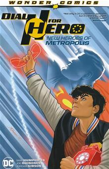 DIAL H FOR HERO TP VOL 02 NEW HEROES OF METROPOLIS