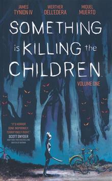 SOMETHING IS KILLING CHILDREN TP VOL 01