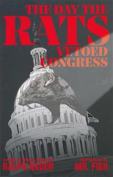 DAY THE RATS VETOED CONGRESS ILLUS PROSE HC (C: 0-1-2)