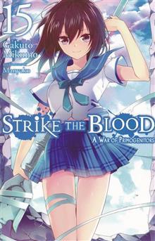 STRIKE THE BLOOD LIGHT NOVEL SC VOL 15