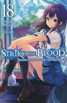 STRIKE THE BLOOD LIGHT NOVEL SC VOL 18