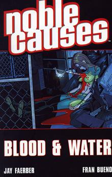 NOBLE CAUSES VOL 4 BLOOD & WATER TP