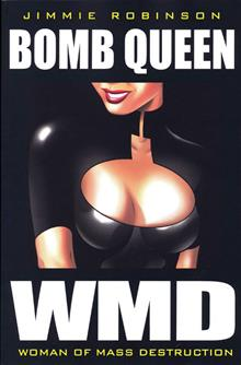 BOMB QUEEN VOL 1 WOMAN OF MASS DESTRUCTION TP (MR)