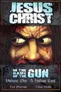 JESUS CHRIST IN NAME OF GUN VOL 1 HOLLOW COST TP