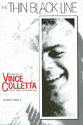 THIN BLACK LINE PERSPECTIVES ON VINCE COLLETTA SC