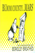BLOOM COUNTY TO MARS IMAGINATION OF BERKELEY BREATHED
