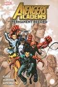 AVENGERS ACADEMY TP VOL 01 PERMANENT RECORD
