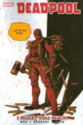 DEADPOOL TP VOL 06 I RULE YOU SUCK