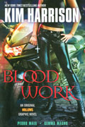 KIM HARRISON HOLLOWS GN VOL 01 BLOOD WORK