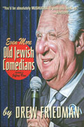 EVEN MORE OLD JEWISH COMEDIANS HC