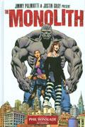 THE MONOLITH HC