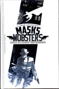 MASKS & MOBSTERS HC VOL 01 (MR)