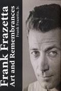 FRANK FRAZETTA ART AND REMEMBRANCES HC
