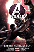 AVENGERS WORLD TP VOL 04 BEFORE TIME RUNS OUT