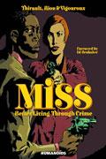 MISS BETTER LIVING THROUGH CRIME HC (MR)