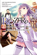 RE ZERO GN VOL 01 STARTING LIFE IN ANOTHER WORLD