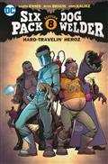SIXPACK & DOGWELDER HARD TRAVELIN HEROZ TP