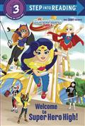 DC SUPER HERO GIRLS WELCOME TO SUPER HERO HIGH