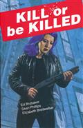 KILL OR BE KILLED TP VOL 02 DCBS EXC VAR